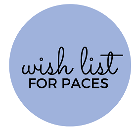 Wish List for PACES